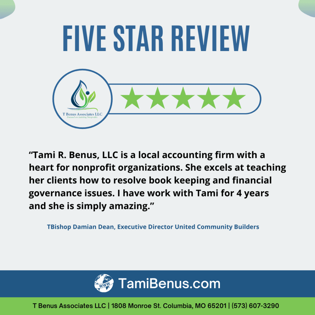 Tami R Benus CPA Associates LLC local accounting firm heart nonprofit organizations excels teaching clients book keeping financial 5 star review Columbia Missouri